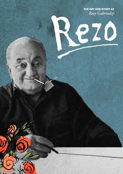 Rezo - An Animated Documentary on Screenwriter, Artist and Puppeteer Rezo Gabriadze